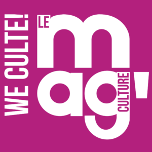 WeCulte - Le Mag\' Culture
