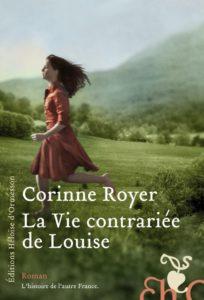 couverture du livre la vie contrariée de louise, de corinne royer