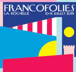 francofolies la rochelle affiche 2019