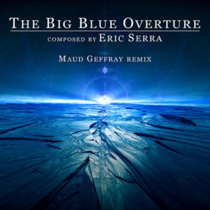 the big blue overture maud geffray