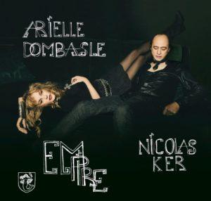 arielle dombasle et nicolas Ker album Empire