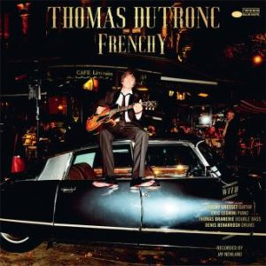 thomas dutronc frenchy