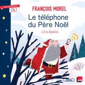 "françois morel ""le telephone du pere noel"""