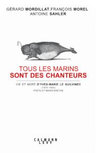 """françois morel """"tous les marins sont des chanteurs"""""""