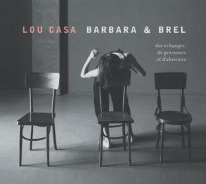 lou casa album barbara & brel