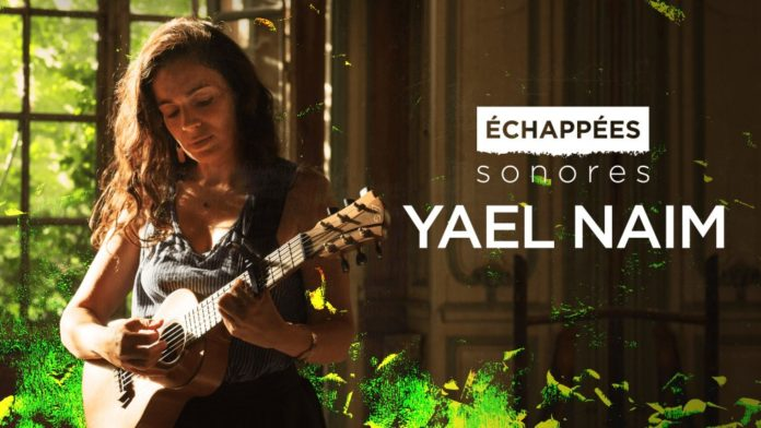 yael naim echappees sonores