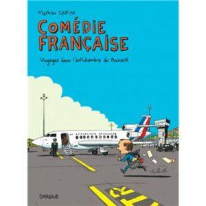 album comedie française: voyage dans l'anti-chambre du pouvoir