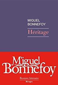 Héritage de Miguel Bonnefoy
