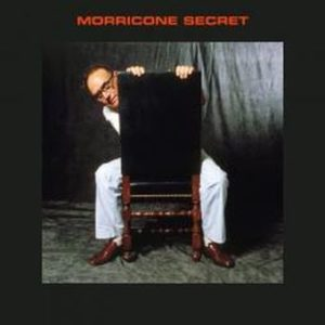 Ennio Morricone Morricone Secret