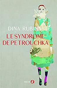 livre: le syndrome de petrouchka