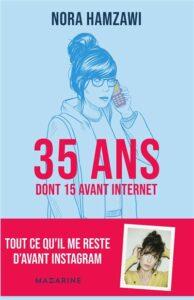 35 ans dont 15 avant Internet