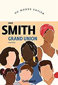 livre grand union zadie smith