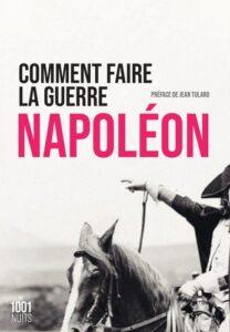 livre napoleon comment faire la guerre